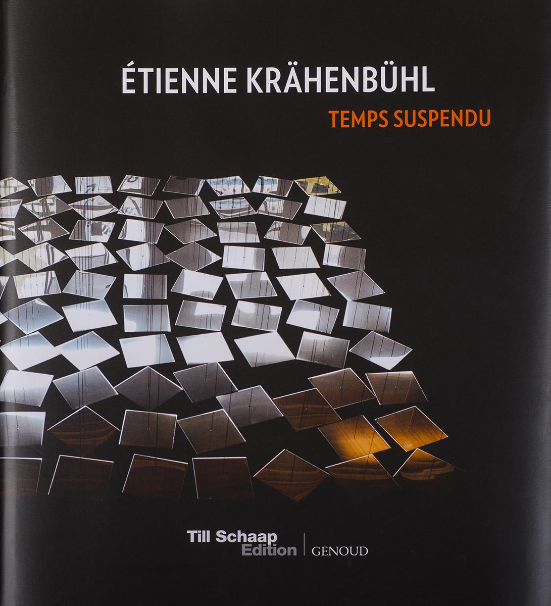 Couverture du livre d'Etienne Krahenbuhl  ©Thierry Porchet